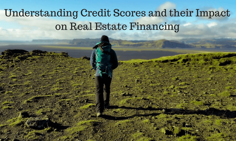 Credit Scores and Their Impact on Real Estate Financing