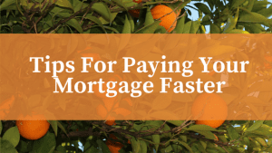 paying your mortgage