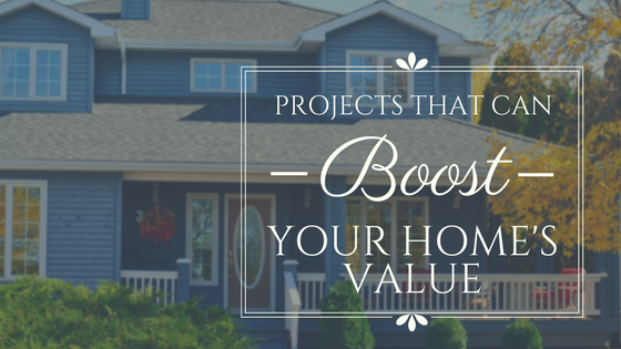 Projects That Can Boost Your Home's Value